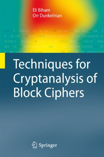 Techniques for Cryptanalysis of Block Ciphers (Information Security and Cryptography)