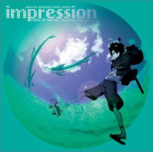Samurai Champloo-Impression