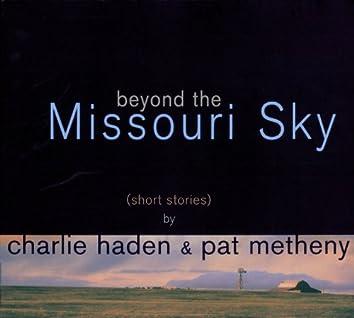Beyond The Missoury Sky