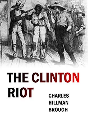 The Clinton Riot (1902) (English Edition)