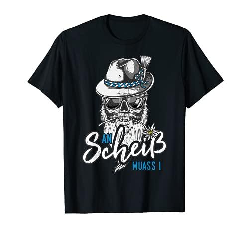 An Scheiß muass i Bayern Grantler bayrischer Dialekt Spruch T-Shirt