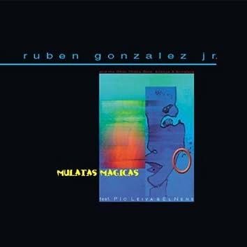 Mulatas Magicas (Ruben Gonzales Jr feat.: El Nene & Pio Leiva)