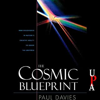 The Cosmic Blueprint     New Discoveries in Nature's Creative Ability to Order the Universe              Auteur(s):                                                                                                                                 Paul Davies                               Narrateur(s):                                                                                                                                 David Colacci                      Durée: 9 h et 9 min     Pas de évaluations     Au global 0,0