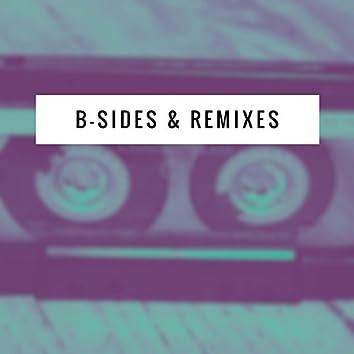 B-Sides & Remixes