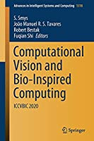 Computational Vision and Bio-Inspired Computing: ICCVBIC 2020 (Advances in Intelligent Systems and Computing, 1318)