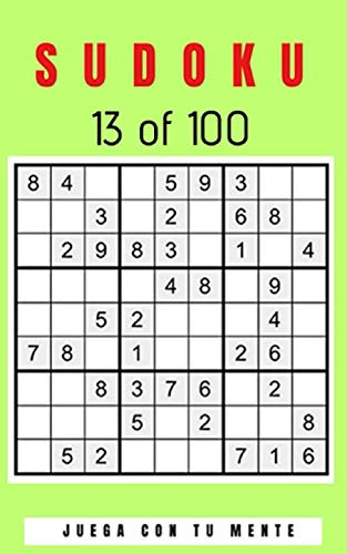 SUDOKU 13 of 100: Collection of 100 different SUDOKUS