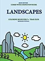 Coloring Book for 7+ Year Olds (Landscapes)