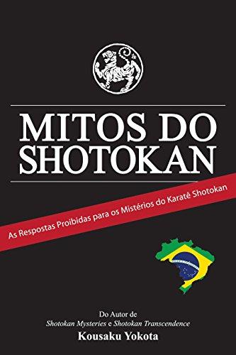 Mitos do Shotokan: As Repostas Proibidas para os Mistérios do Karatê Shotokan