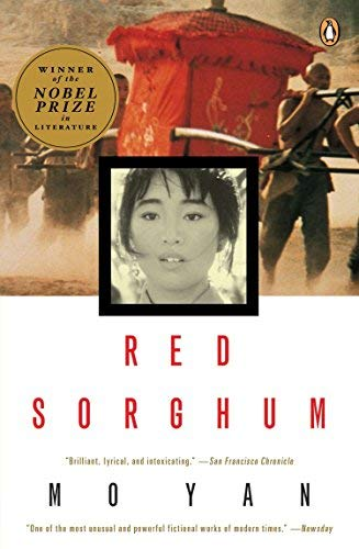 [Red Sorghum: A Novel of China] [Yan Mo] [May, 1994]