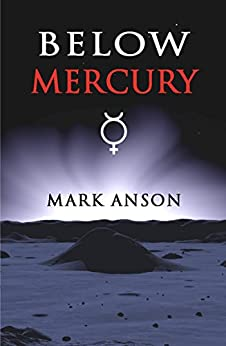 Below Mercury by [Mark Anson]