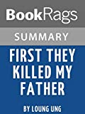 Study Guide: First They Killed My Father