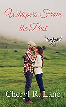 Whispers From the Past (Angel Series Book 3) by [Cheryl R Lane]