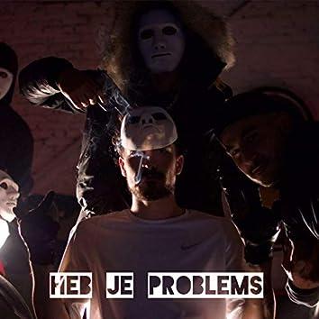 Heb Je Problems
