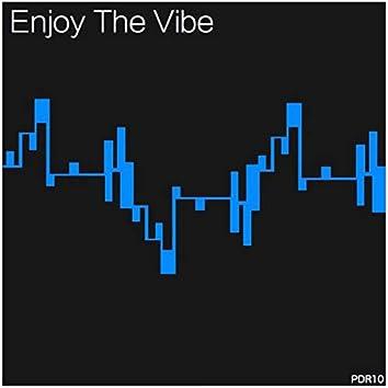 Enjoy the Vibe