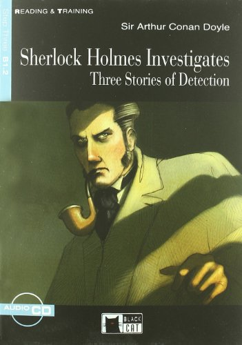 SHERLOCK HOLMES INVESTIGATES +CD STEP THREE B1.2 (Reading and training)