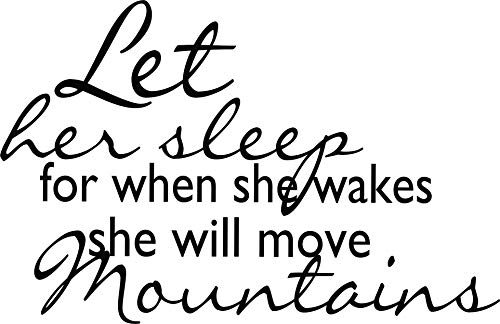 Top Selling Decals - Let Her Sleep for When She Wakes She Will Move Mountains Great Strong Womens Motivational Quote Life Success Inspirational Wall Sticker Size: 17 Inches x 23 Inches