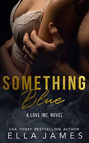 Something Blue: A Love Inc. Novel (English Edition)