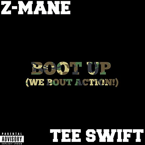 Boot up (We Bout Action!) [Explicit]