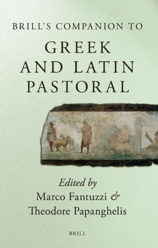 Brill's Companion to Greek and Latin Pastoral (Brill's Companions to Classical Studies)