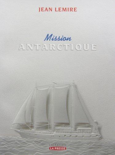 Mission Antartique