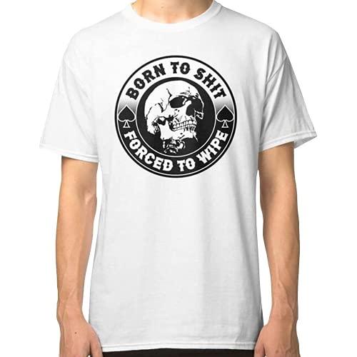 Born to Shit Forced to Wipe Meme S k u l l Badge M o t o r c y c l e Classic Unisex T Shirt, Hoodie, Sweatshirt, Tank f Black