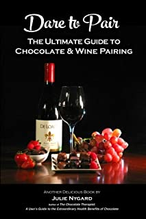 Dare to Pair: The Ultimate Guide to Chocolate and Wine Pairing