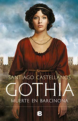 Gothia: Muerte en Barcinona (Histórica)