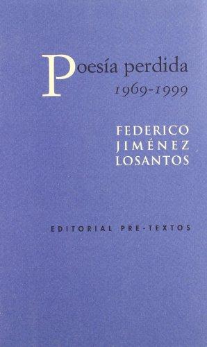 Poesía perdida (1969-1999)