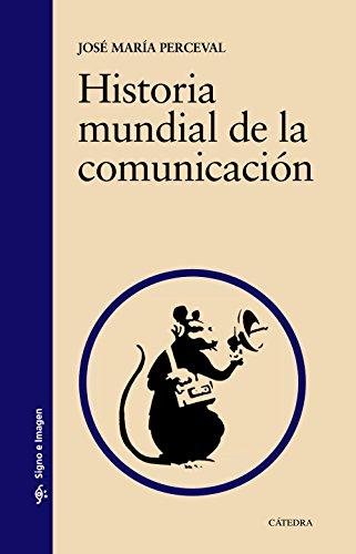 Historia mundial de la comunicación (Signo e imagen)