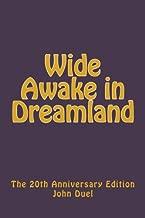 Wide Awake in Dreamland: 20th Anniversary Edition