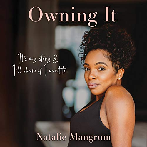 Owning It Audiobook By Natalie Mangrum cover art