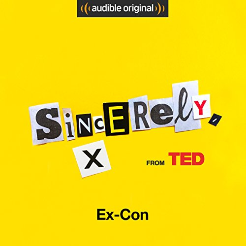 Ep. 3: Ex-Con (Sincerely, X) audiobook cover art