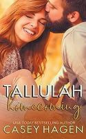 Tallulah Homecoming