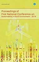 Proceedings of First National Conference on Sustainability in Built Environment