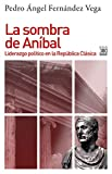 La Sombra de Aníbal (Historia)