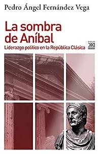 La Sombra de Aníbal par Pedro Ángel Fernández Vega
