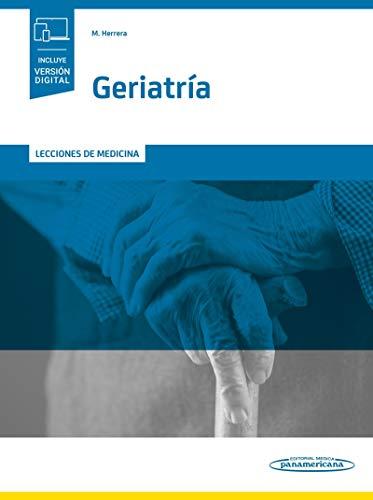 Geriatria incluye version digital: Lecciones de medicina (incluye versión digital)