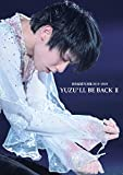 YUZU'LL BE BACK II 羽生結弦写真集 2019〜2020
