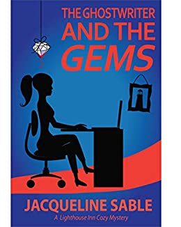 The Ghostwriter and the Gems (A Lighthouse Inn Cozy Mystery Book 1) by [Jacqueline Sable]