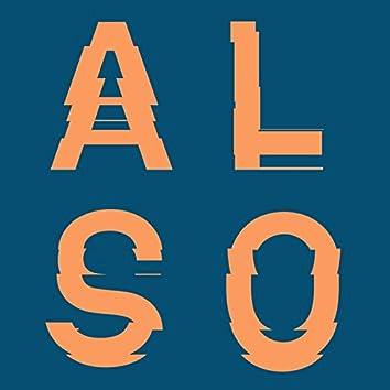 EP02 (Second Storey & Appleblim Present: ALSO)