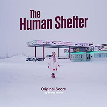 The Human Shelter (Original Score)