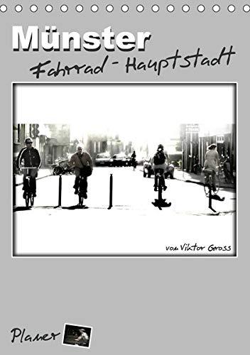 Münster Fahrrad-Hauptstadt / Planer (Tischkalender 2020 DIN A5 hoch): Streetfotografie mit ungewöhnlichen Perspektiven von den allzeit präsenten ... (Planer, 14 Seiten ) (CALVENDO Orte)