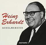 Schelmereien (Heinz Erhardt, Gedichte, Lieder, CD) - Heinz Erhardt