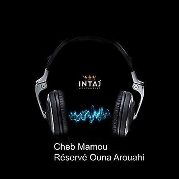 Réservé Ouna Arouahi