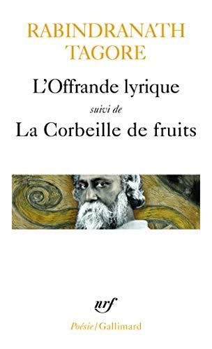 LOffrande lyrique / La Corbeille de fruits