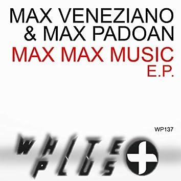 Max Max Music - EP