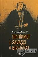 Dr. Hikmet Savasci Bir Hayat 1902-1971
