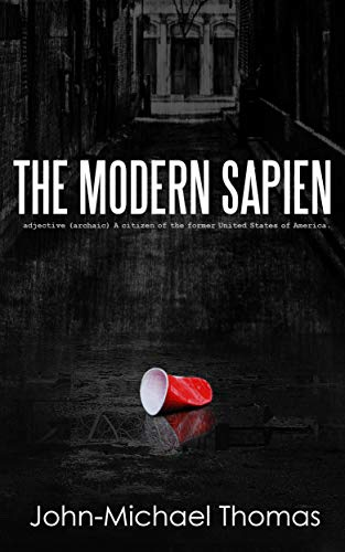 The Modern Sapien: Book One: The American (English Edition)