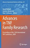Advances in TNF Family Research: Proceedings of the 12th International TNF Conference, 2009 (Advances in Experimental Medicine and Biology) by Unknown(2010-12-10)