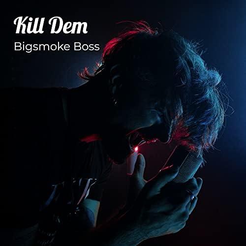 Bigsmoke Boss feat. Freedom Music